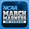 NCAA® March Madness® On Demand